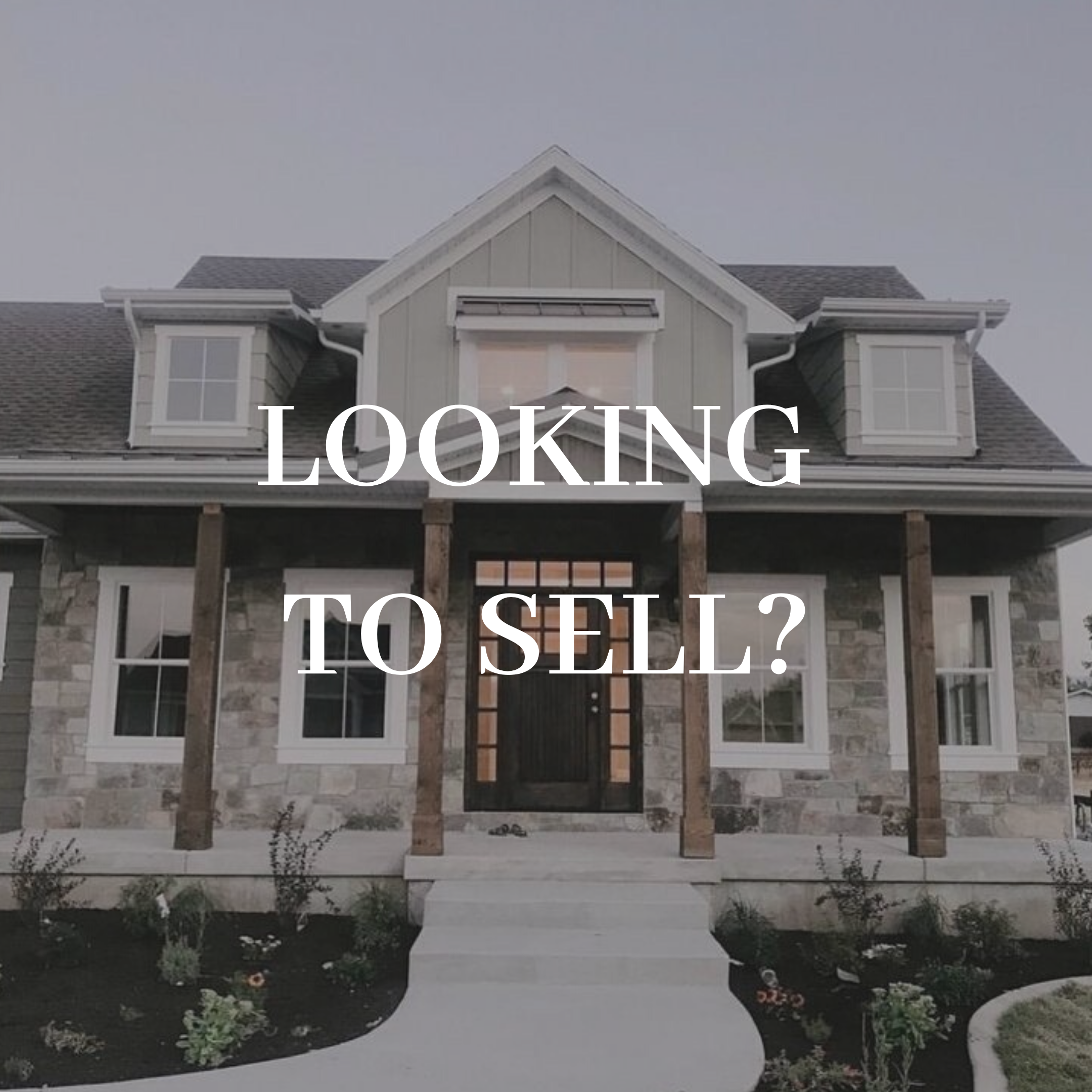 LOOKING TO SELL?
